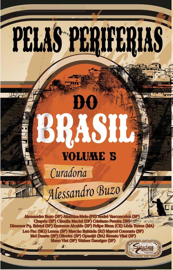 Pelas Periferias do Brasil - Vol.5