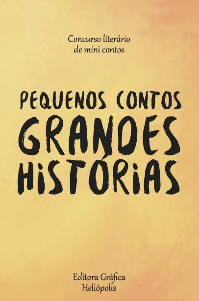 Pequenos Contos Grandes Historias