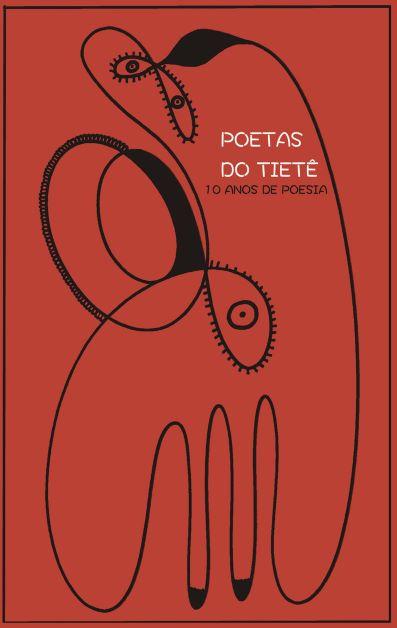 Poetas do Tietê, 10 anos