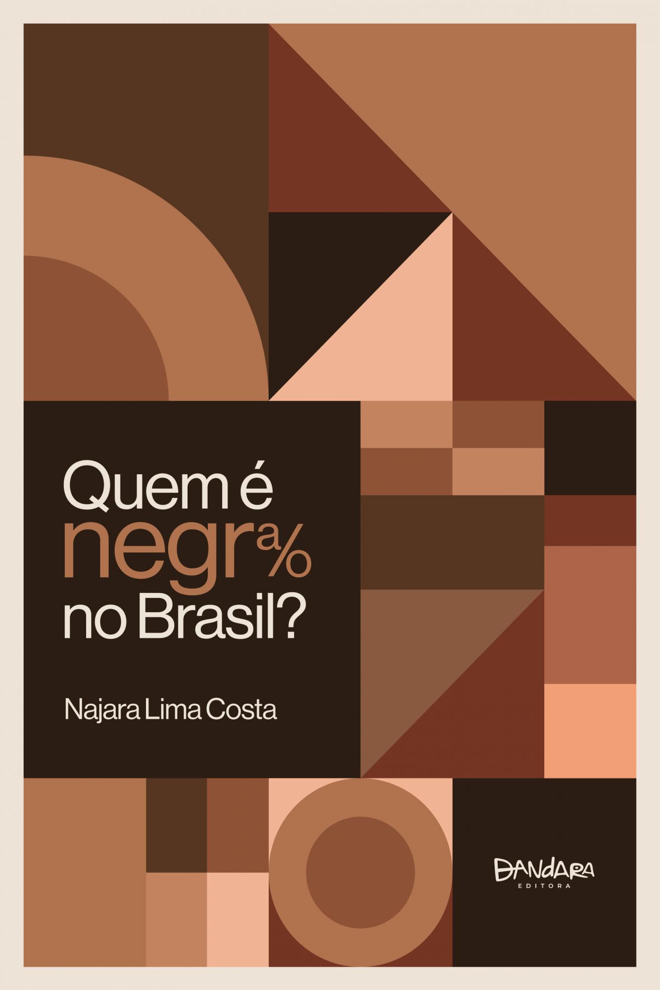 Quem é Negra/o no Brasil?