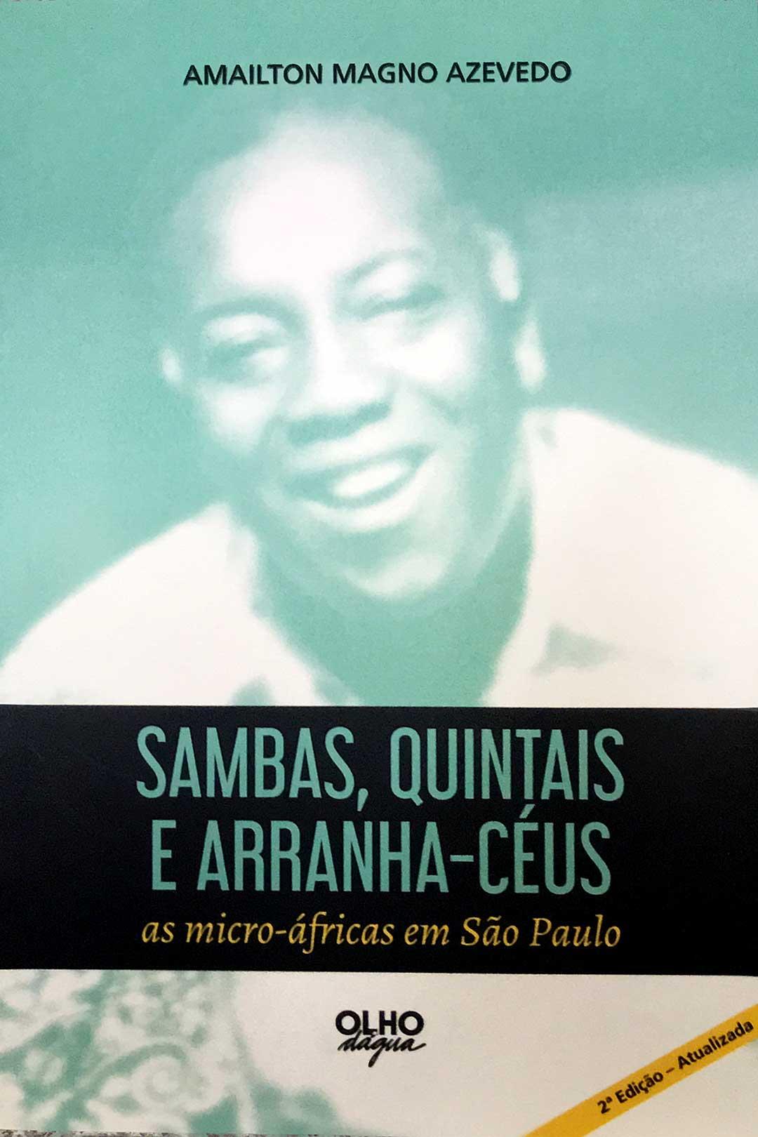 Sambas, Quintais e Arranha-Céus