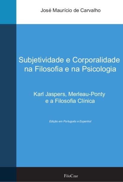 Subjetividade e corporalidade na Filosofia e na Psicologia  - LiteraRUA