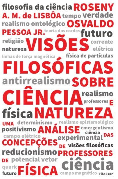 Visões Filosóficas sobre Ciência e Natureza: Uma análise das concepções de professores de física