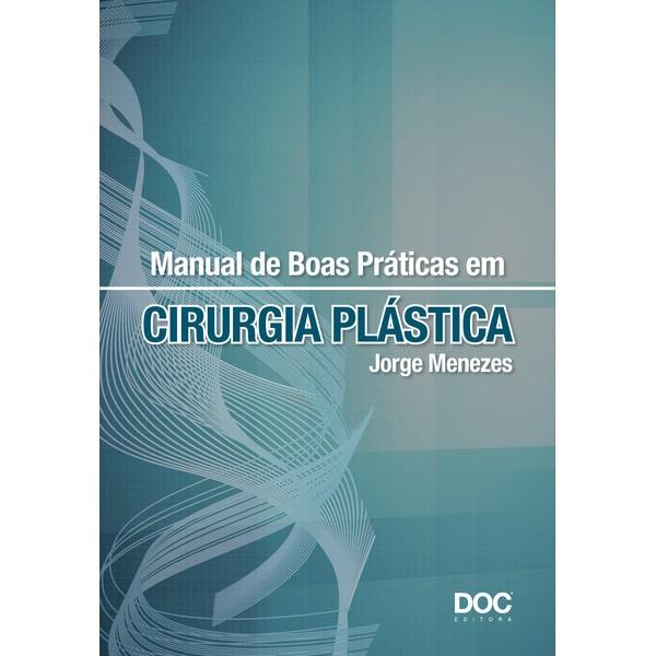 Manual de Boas Práticas em Cirurgia Plástica  - DOC Content Webstore