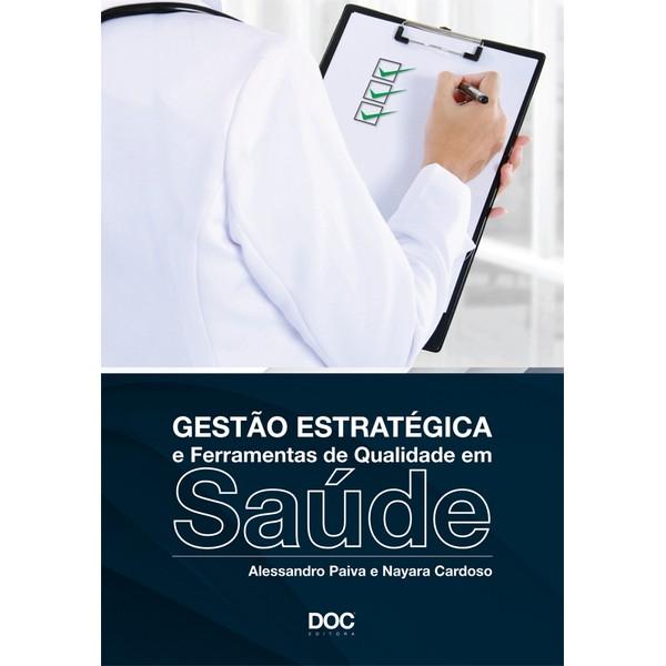 Gestão Estratégica e Ferramentas de Qualidade em Saúde  - DOC Content Webstore