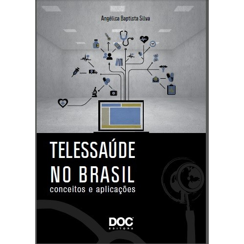 Telessaude no Brasil - Conceitos e Aplicações  - DOC Content Webstore