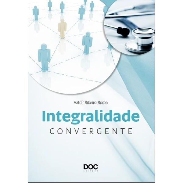 Integralidade Convergente  - DOC Content Webstore