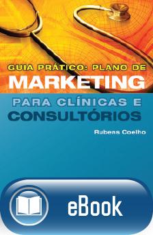 Guia Prático: Plano de Marketing para Clínicas e Consultórios  - DOC Content Webstore