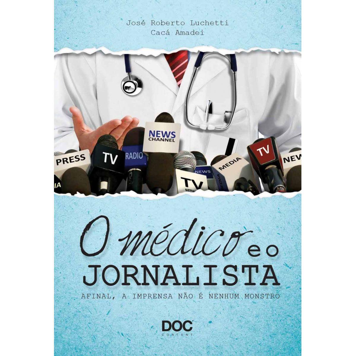 O Médico e o Jornalista  - DOC Content Webstore