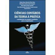 CIÊNCIAS CONTÁBEIS DA TEORIA À PRÁTICA: CONTRIBUIÇÕES DA PESQUISA ACADÊMICA PARA AS ORGANIZAÇÕES<br>Ginda K. E. Vilas Bôas, Maritânia S. S. Rafagnin, Rosa M. S. Furtado, Sara A. G. F. Lucena<br>(Orgs)