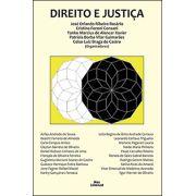 DIREITO E JUSTIÇA <br> José Orlando Ribeiro Rosário <br> Cristina Foroni Consani <br> Yanko Marcius de Alencar Xavier <br> Patrícia Borba Vilar Guimarães <br> Celso Luiz Braga de Castro <br> (Orgs.)