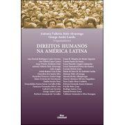 DIREITOS HUMANOS NA AMÉRICA LATINA <br> Antonia Valtéria Melo Alvarenga <br> Giorge André Lando (Organizadores)