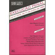 EXECUÇÃO PENAL <BR> Ada Pellegrini Grinover <BR> Dante Busana <BR>(Coordenadores)