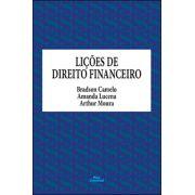 LIÇÕES DE DIREITO FINANCEIRO <br> Bradson Camelo <br> Amanda Lucena <br> Arthur Moura