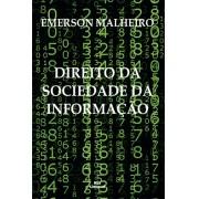 DIREITO NA SOCIEDADE DE INFORMAÇÃO <br> Emerson Malheiro