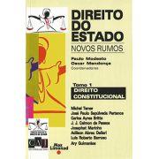 DIREITO DO ESTADO – NOVOS RUMOS - Tomo 1 - CONSTITUCIONAL <br> Paulo Modesto <br> Oscar Mendonça (Coord)
