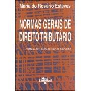 NORMAS GERAIS DE DIREITO TRIBUTÁRIO <br> Maria do Rosario Esteves