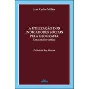 PDF / A UTILIZAÇÃO DOS INDICADORES SOCIAIS PELA GEOGRAFIA: Uma análise crítica<br /> José Carlos Milléo