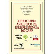 REPERTÓRIO ANALÍTICO DE JURISPRUDÊNCIA  DO CARF - Formato COMBO <br> Eurico M. D. de Santi, Breno F. M. Vasconcelos, Daniel S. S. da Silva, Karem J. Dias e Susy G. Hoffmann (orgs.)