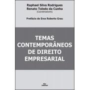 TEMAS CONTEMPORÂNEOS DE DIREITO EMPRESARIAL<br>RAPHAEL SILVA RODRIGUES<br>RENATO TOLEDO DA CUNHA<br> (COORDENADORES)