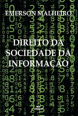 DIREITO NA SOCIEDADE DE INFORMAÇÃO <br> Emerson Malheiro  - LIVRARIA MAX LIMONAD