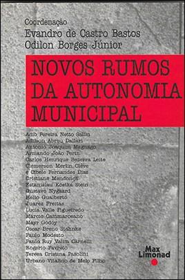 NOVOS RUMOS DA AUTONOMIA MUNICIPAL<br>Evandro de C. Bastos <br> Odilon Borges Jr.<br> (coordenadores)  - LIVRARIA MAX LIMONAD