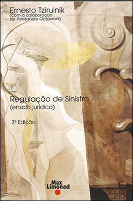 REGULAÇÃO DE SINISTRO <br> Ernesto Tzirulnik  - LIVRARIA MAX LIMONAD
