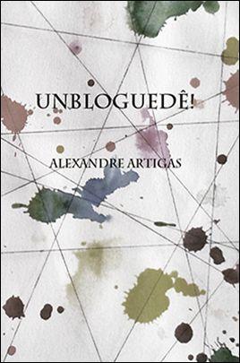 UNBLOGUEDÊ! <BR> Alexandre Artigas  - LIVRARIA MAX LIMONAD