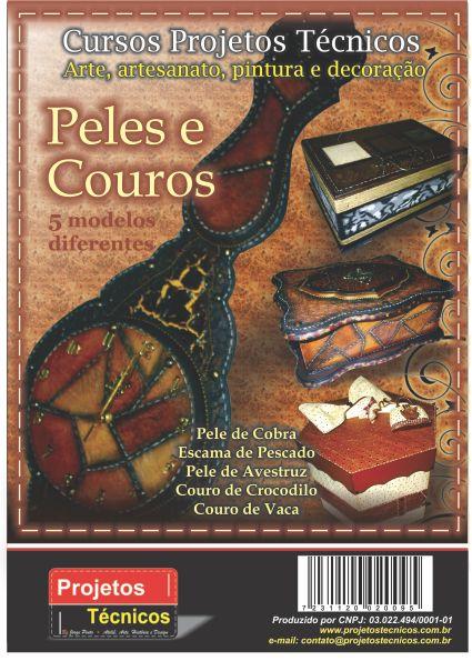 APOSTILA DE PELES E COUROS - PASSO A PASSO DOS PROJETOS