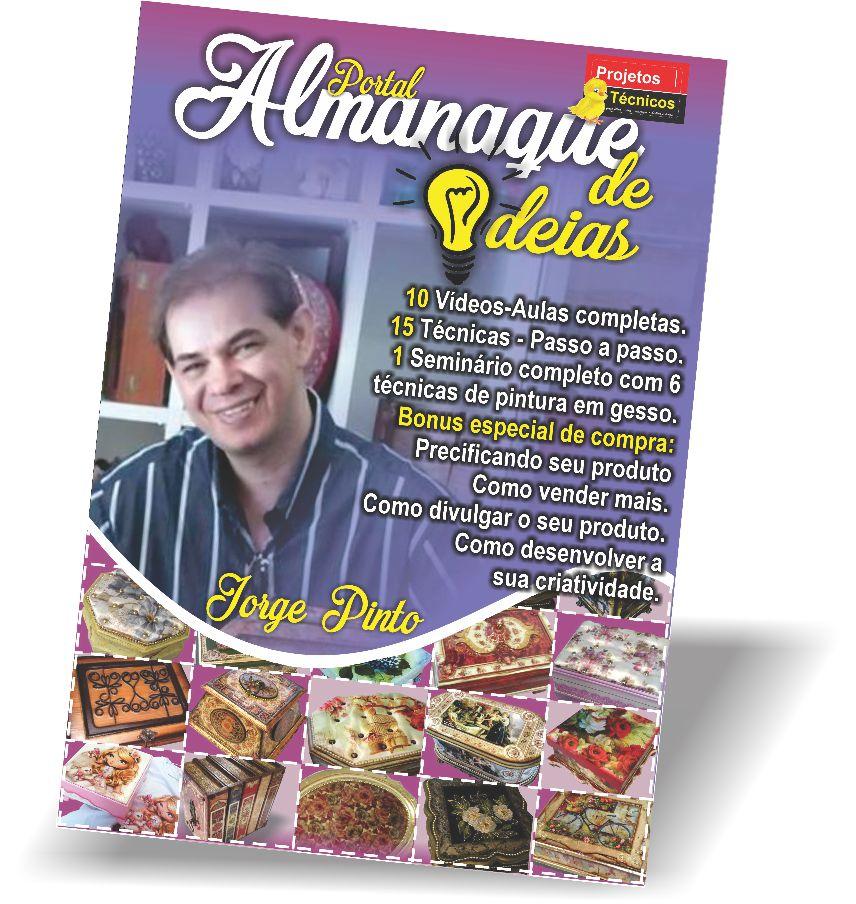 A - PORTAL ALMANAQUE DE IDEIAS - JORGE PINTO - CURSOS, APOSTILAS, SEMINÁRIO E PLANILHA - CURSOS VIRTUAIS E ONLINE.