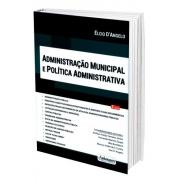 Administração Municipal E Politica Administrativa1 Edição