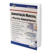 Administração Municipal e Política Administrativa 2 Edição