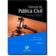 Livro Manual de Prática Civil - Teoria e Prática - 5ª Ed. 2013
