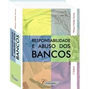 Responsabilidade e Abusos dos Bancos