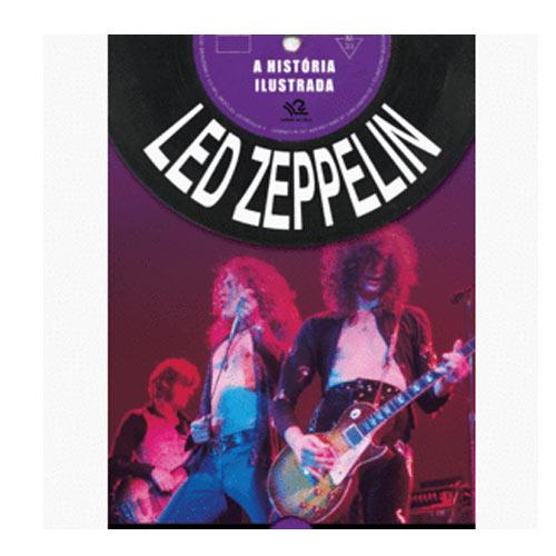 A história ilustrada Led Zeppelin