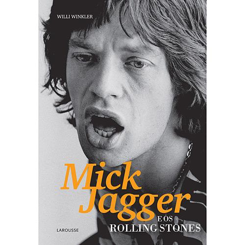 Mick Jagger e os Rolling Stones