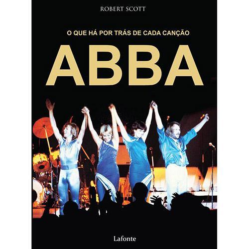 ABBA: o Que Há por Trás de Cada Canção