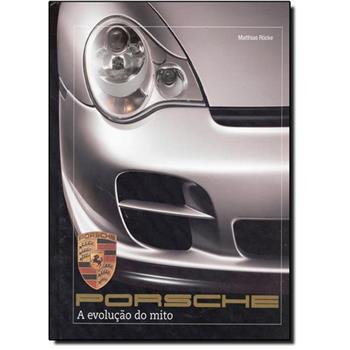Livro - Porsche: a Evolução do Mito