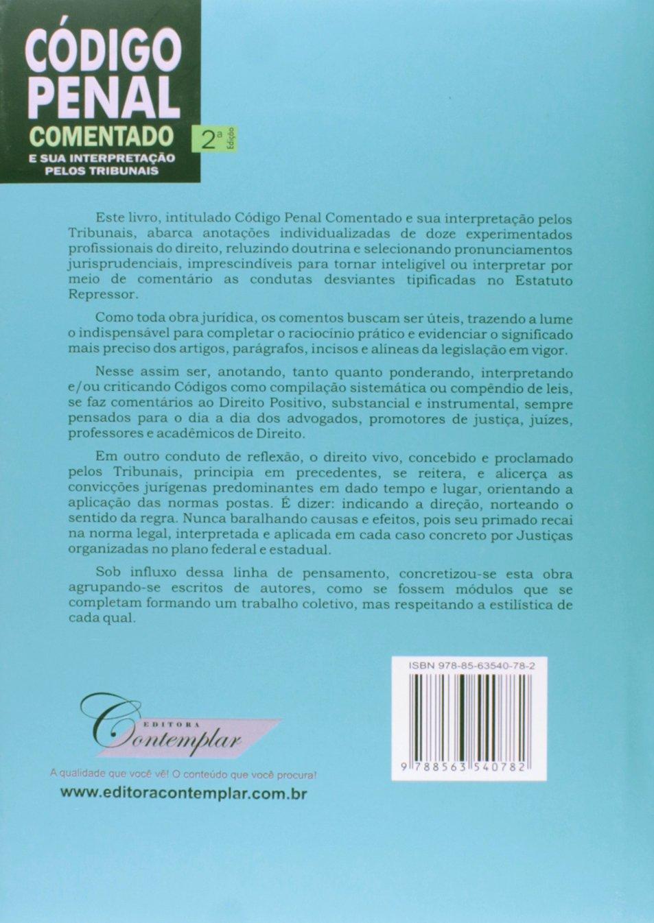 Código Penal Comentado e Sua Interpretação Pelos Tribunais 2 Edição