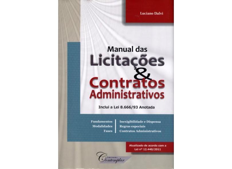 Livro Manual das Licitações & Contratos Administrativos