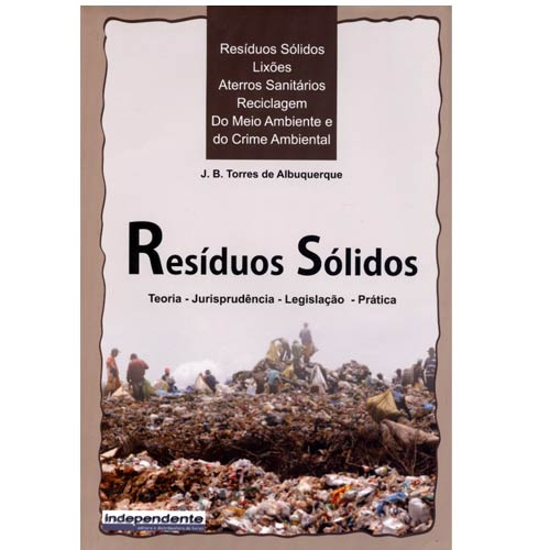 Resíduos Sólidos [Capa dura] [2012] J. B. Torres de Albuquerque