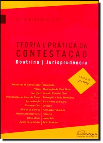 Livro Teoria E Pratica Da Contestacao - Doutrina - Jurisprudencia - Modelos