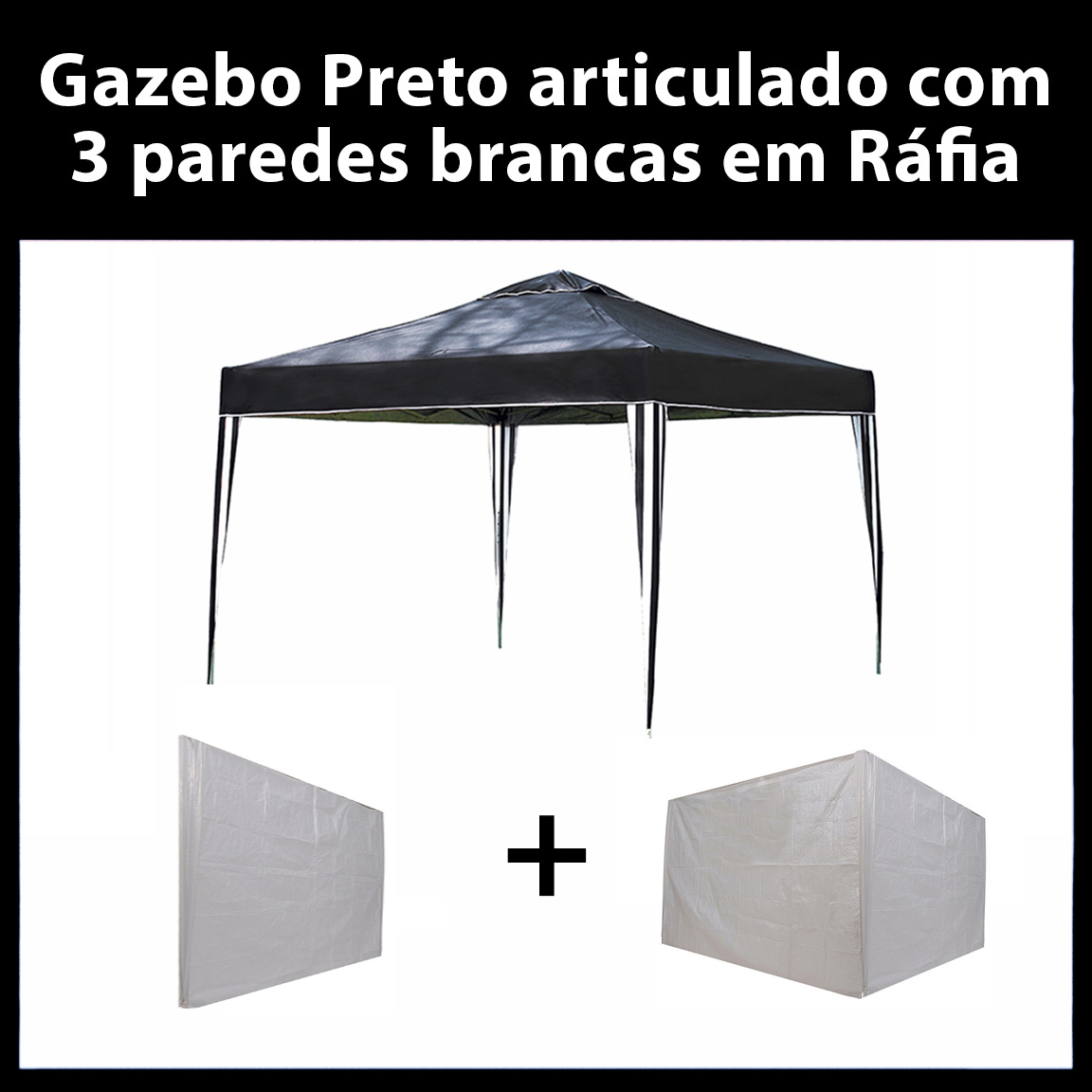 Gazebo 3x3 Articulado Preto em Aço + 3 Paredes Brancas de Ráfia Eleva Mundi