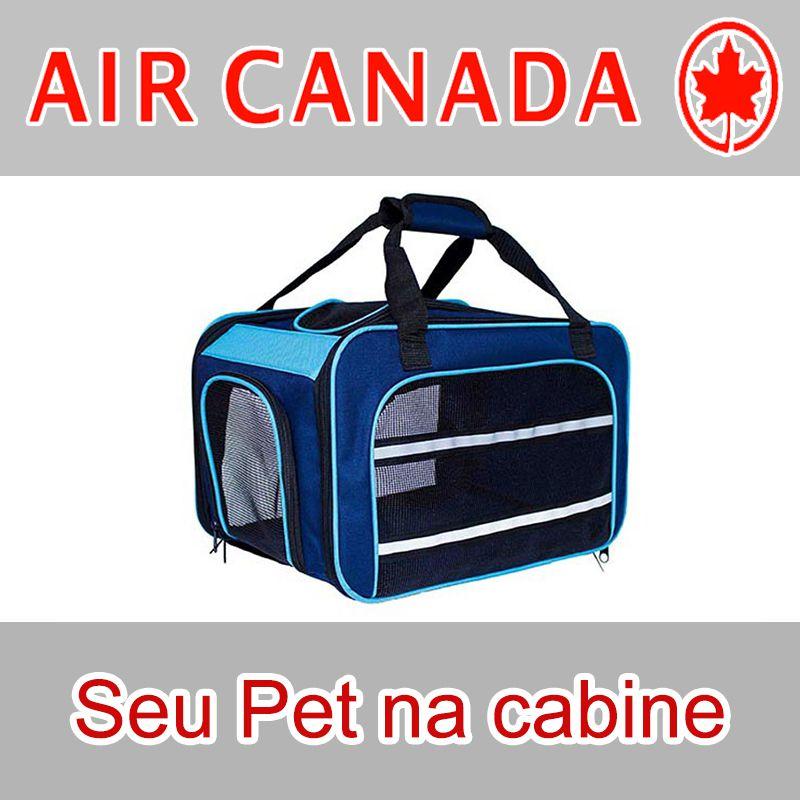 Bolsa para Transportar seu Pet na Cabine do Avião - Cia AIR CANADA