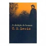 A Abolição do Homem - C. S. Lewis