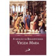 A Imitação da Bem-aventurada Virgem Maria - Tomás de Kempis