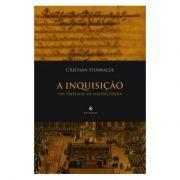 A Inquisição: Um Tribunal de Misericórdia - Cristian Iturralde