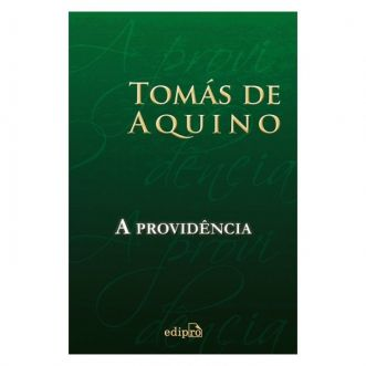 A Providência - S. Tomás de Aquino