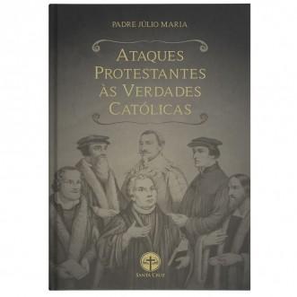 Ataques Protestantes às Verdades Católicas (BLACK FRIDAY)