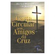 Carta Circular aos Amigos da Cruz - S. Luis Maria de Montfort